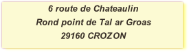 6 route de Chateaulin  